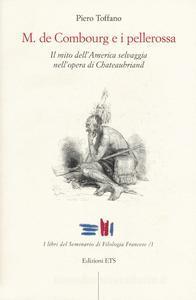 Monsieur de Combourg e i pellerossa