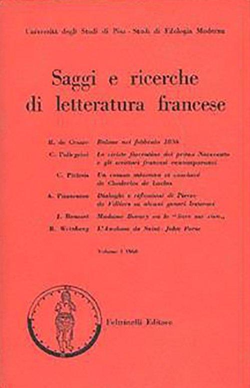 Saggi e ricerche di letteratura francese - Vol. I