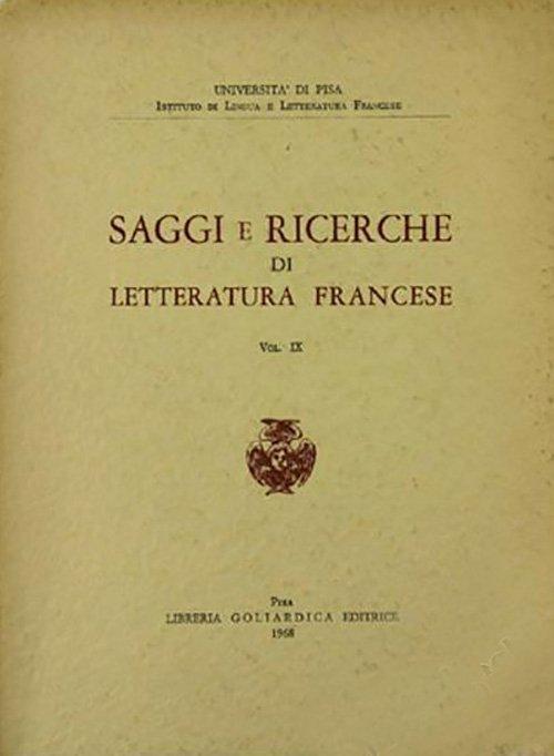 Saggi e ricerche di letteratura francese - Vol. IX